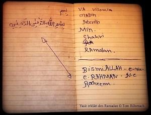 So hat Yasir mir alles aufgeschrieben © Tom Rübenach