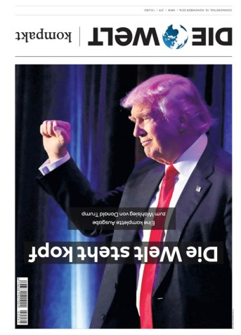 "Mister Trump in der ""Welt kompakt"" am 10. November"
