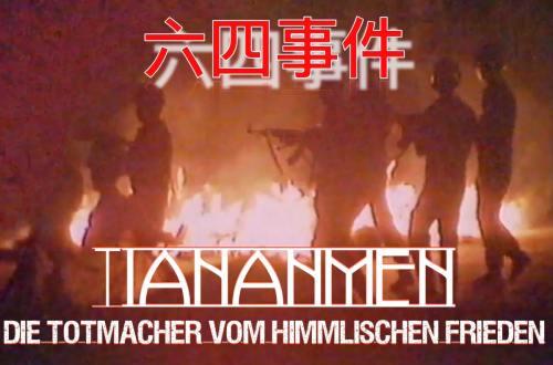 """Titel: """"Tiananmen - Die Totmacher vom Himmlischen Frieden"""""""