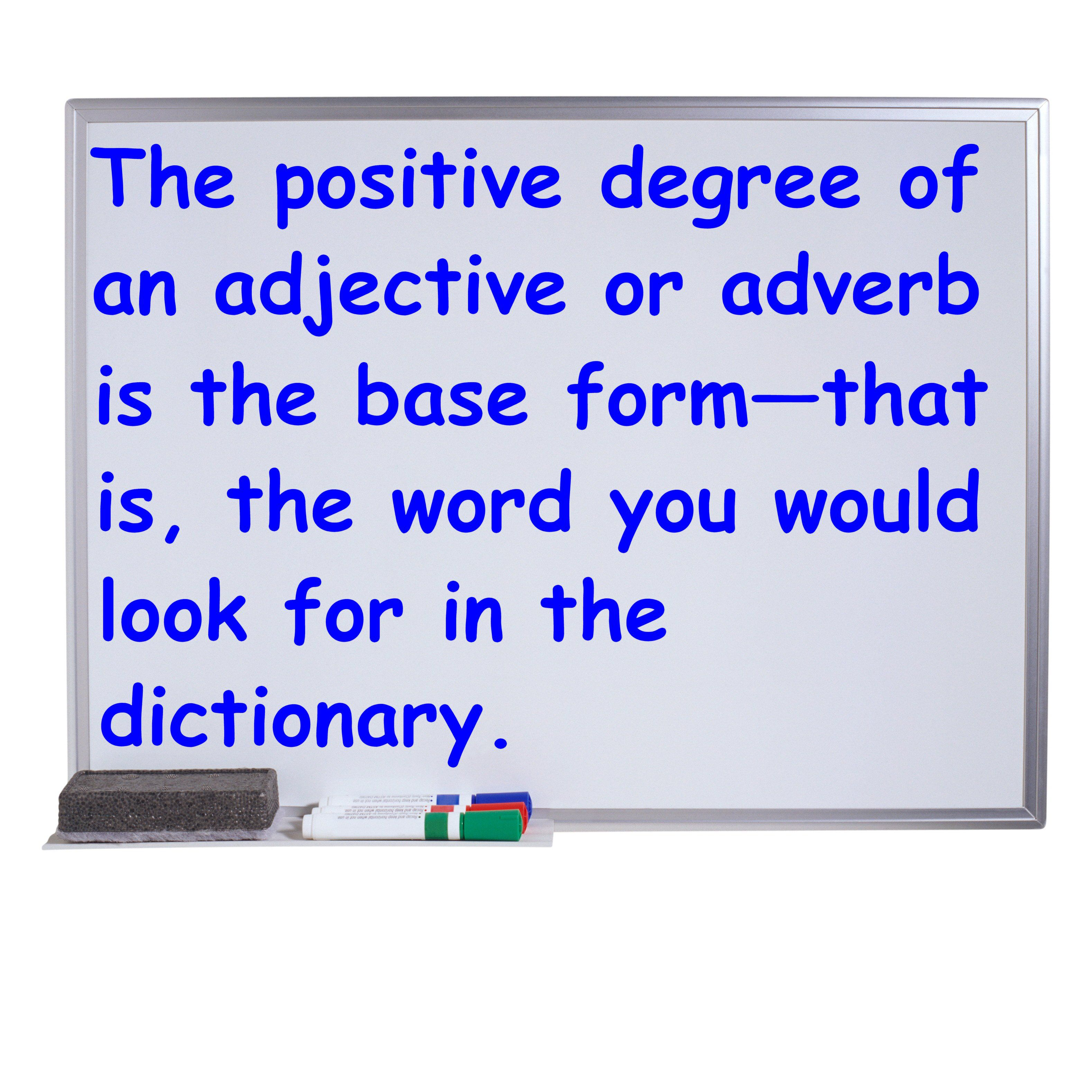 Positive Degree Of Adjectives And Adverbs In English