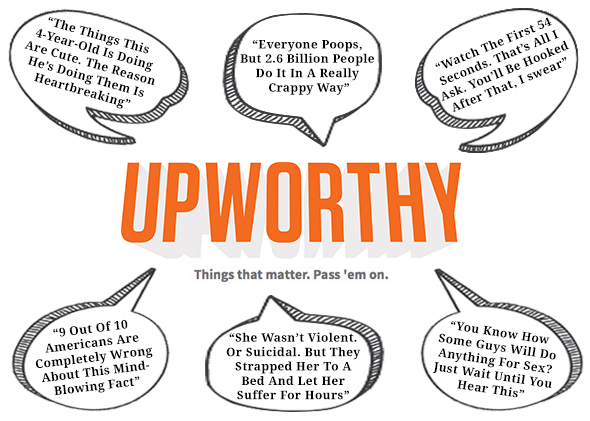 Upworthy headlines are silly clickbait.