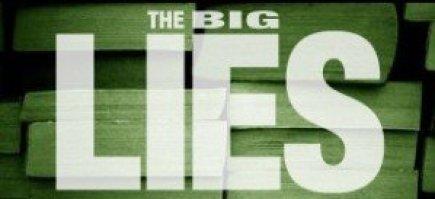 The Big Lies