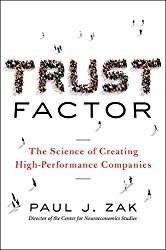 Trust Factor by Paul Zak