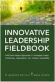 The Innovative Leadership Fieldbook