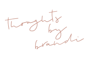 Thoughts By Brandi Signature