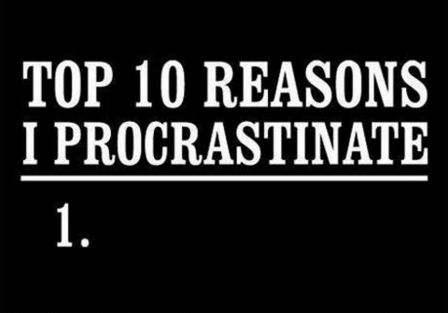 7 Reasons why people procrastinate