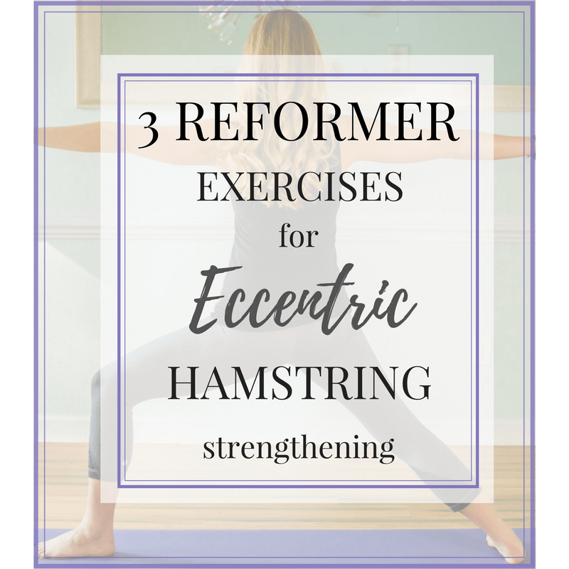 3 Eccentric Hamstring Exercises
