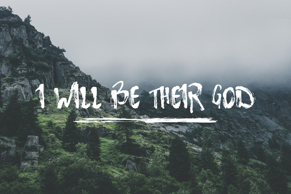 I Will Be Their God
