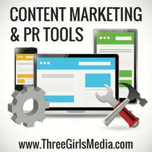 11 of the Best Public Relations & Content Marketing Tools