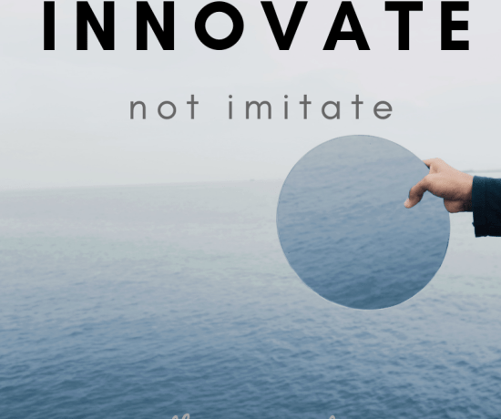 innovate not imitate