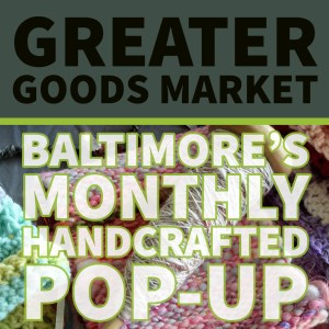 Greater goods market in Baltimore