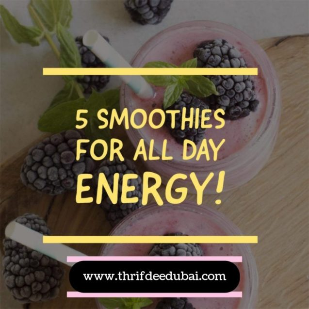 Smoothie Energy Thrifty Natural Homemade ThrifDeeDubai Recipes