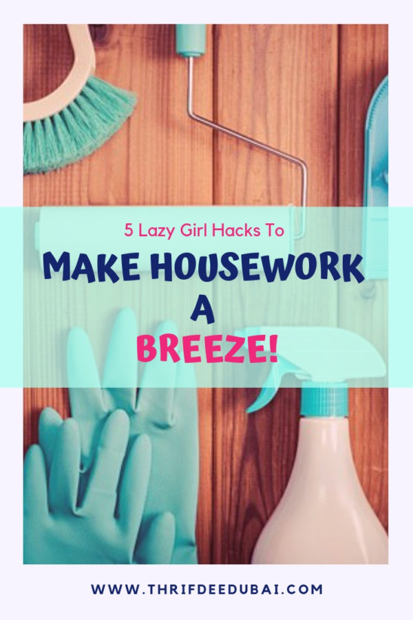 5 Lazy Girl Hacks To Make Housework A Breeze LifeHacks Quick Cleaning Marie Kondo Lifestyle Spring Cleaning