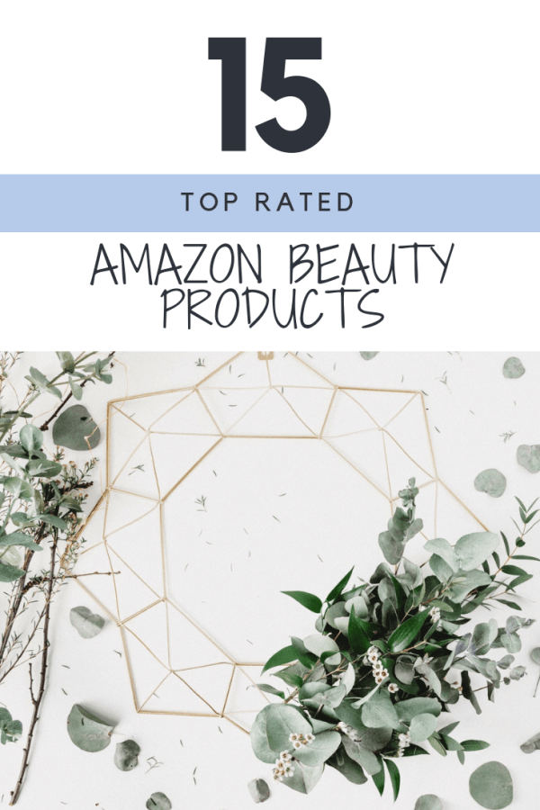 15 Top Rated Amazon Beauty Products   Thrifted & Taylor'd