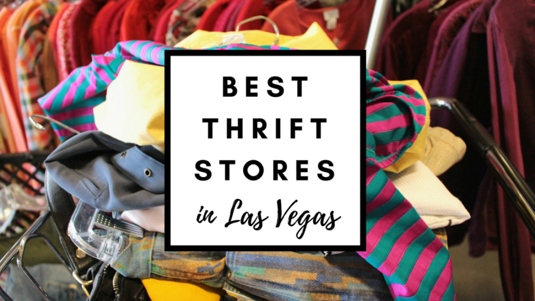 Best Thrift Stores Las Vegas