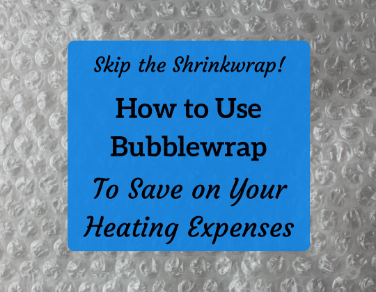 bubble wrap windows method