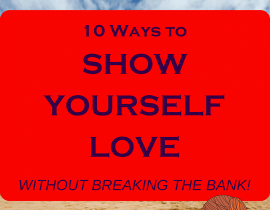 Self care is of the utmost importance and there are plenty of ways to show yourself love without breaking the bank! Live frugal and treat yourself!