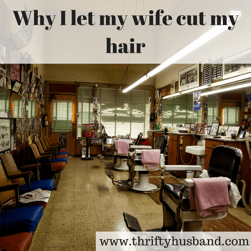 why-i-let-my-wife-cut-my-hair
