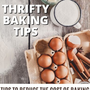 THRIFTY BAKING TIPS