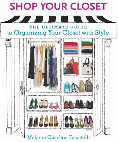 Shop Your Closet: Organize Your Closet and Rediscover Your Wardrobe!