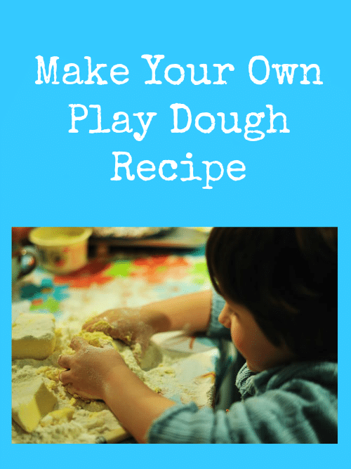 Make Your Own Play Dough Recipe