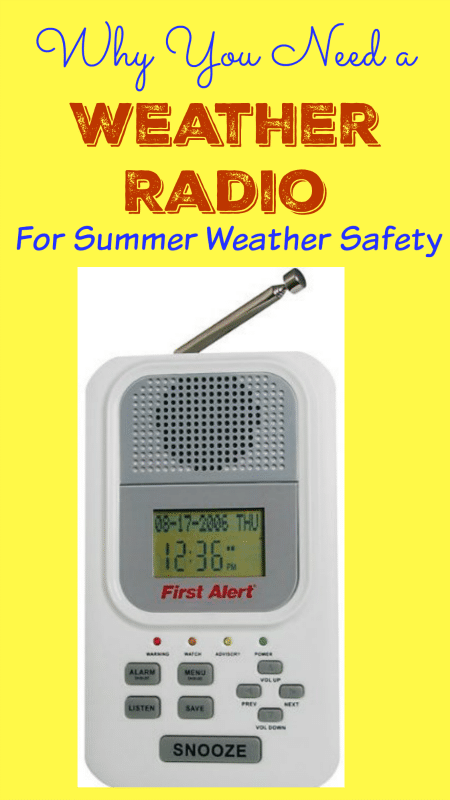 Why You Need a Weather Radio for Summer Weather Safety