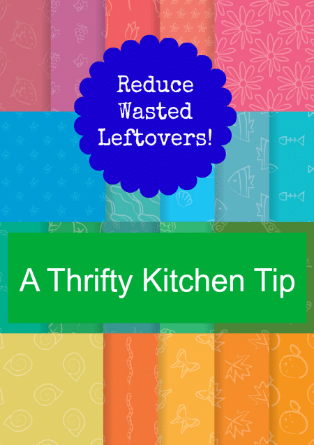 Reduce Wasted Leftovers