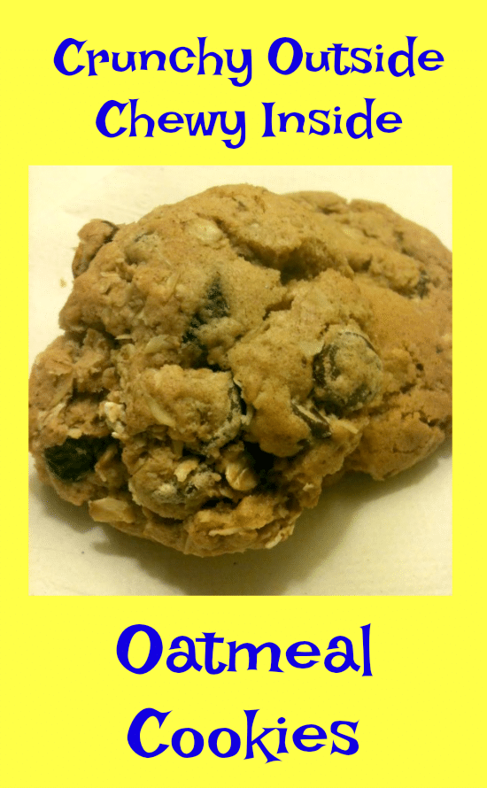 Crunchy Outside, Chewy Inside Oatmeal Cookie Recipe