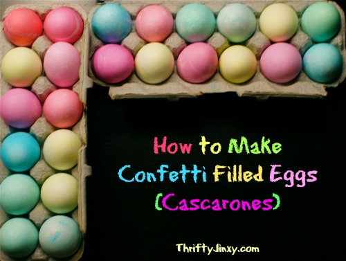 How to Make Confetti Eggs for Easter (Cascarones)