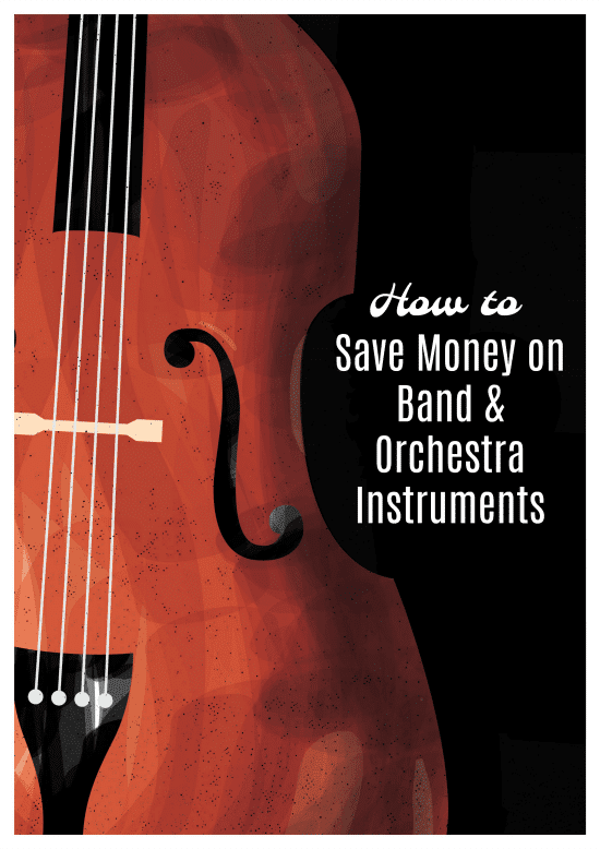 How to Save Money on School Band and Orchestra Instruments