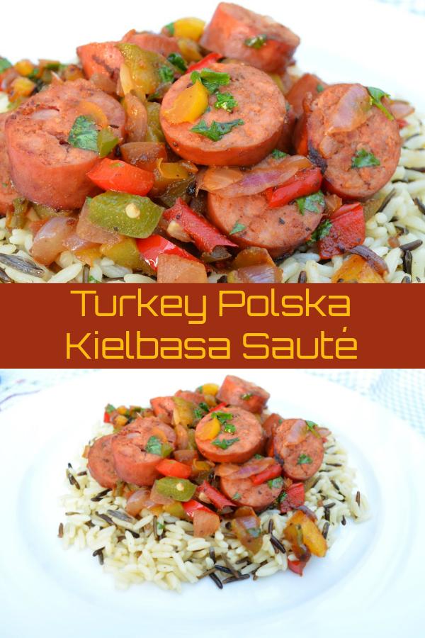 Turkey Polska Kielbasa Sauté