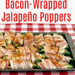 Bacon-Wrapped Stuffed Jalapeno Peppers Keto