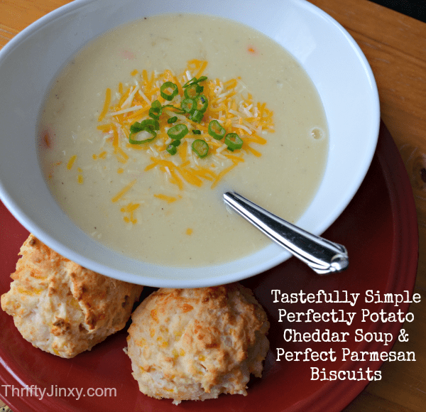 Tastefully Simple Potato Soup and Parmesan Biscuits