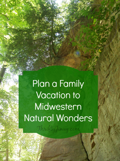 Plan a Family Vacation to Midwestern Natural Wonders