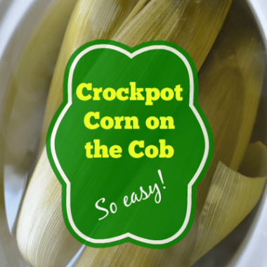 Crockpot Corn on the Cob Recipe
