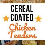 Cereal Coated Chicken Tenders Recipe