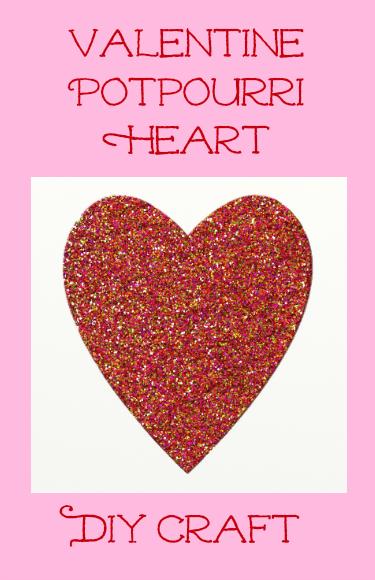 Valentine's Day Potpourri Heart DIY Craft