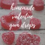 homemade valentine gum drops