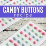 CANDY BUTTONS recipe