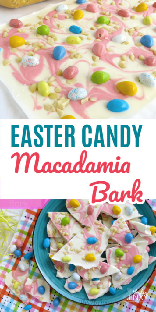 Easter Candy Macadamia Bark