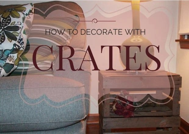 5 Creative Ways to Use Crates in Your Home