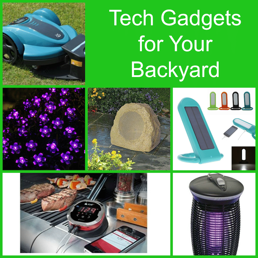 Tech Gadgets for the Backyard