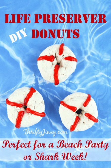 These DIY Life Preserver Donuts are fun and easy to make and perfect for beach parties or Shark Week!