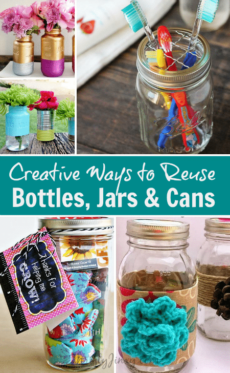 Creative Ways to Reuse Bottles Jars Cans