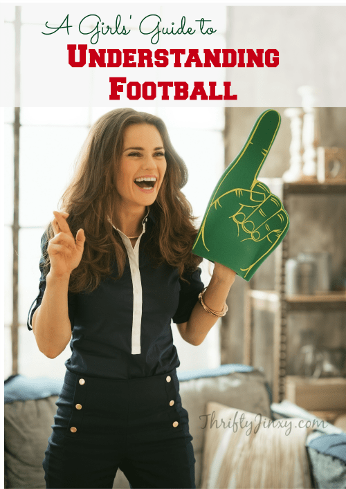 Girls Guide to Understanding Football