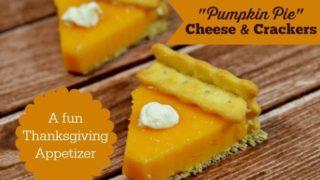 Pumpkin Pie Cheese Crackers Thanksgiving Appetizer