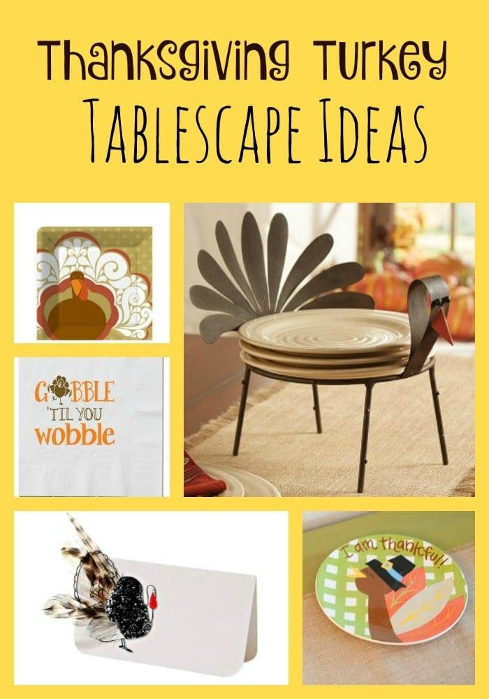 Thanksgiving Turkey Tablescape Ideas