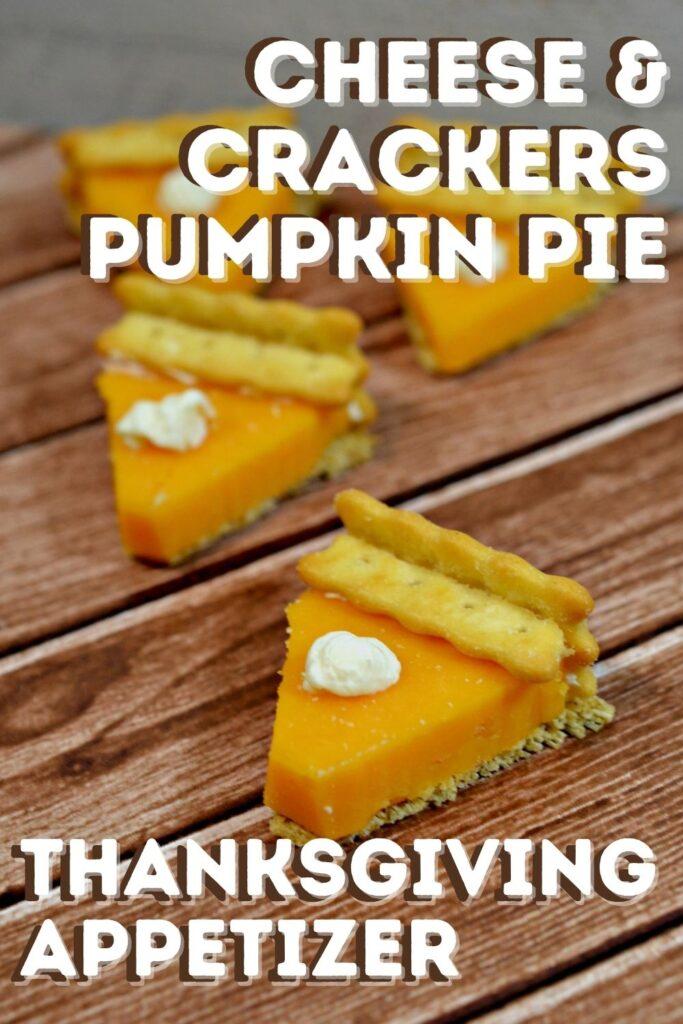 cheese & Crackers pumpkin pie APPETIZER