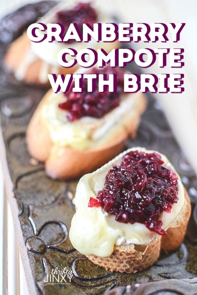 CRANBERRY COMPOTE WITH BRIE