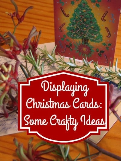 Displaying Christmas Cards- Some Crafty Ideas